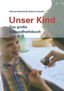 Unser Kind von Niederhoff,  Helmut, Urbanek,  Radvan