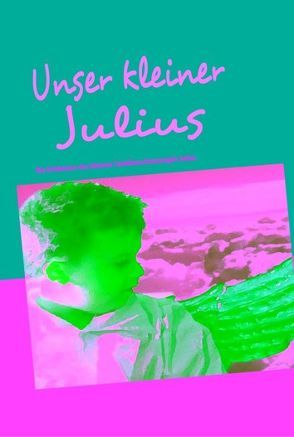 Unser kleiner Julius von Brehm,  Ralf