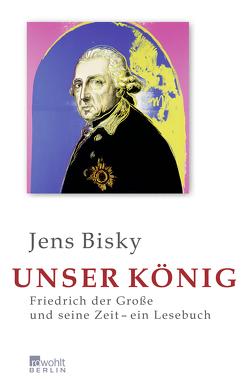 Unser König von Bisky,  Jens