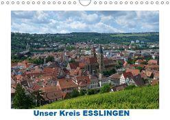 Unser Kreis ESSLINGEN (Wandkalender 2019 DIN A4 quer) von Huschka,  Klaus-Peter