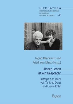 """""""Unser Leben ist ein Gespräch"""" von Bennewitz,  Ingrid, Marx,  Friedhelm"""
