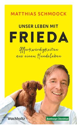 Unser Leben mit Frieda von Schmoock,  Matthias