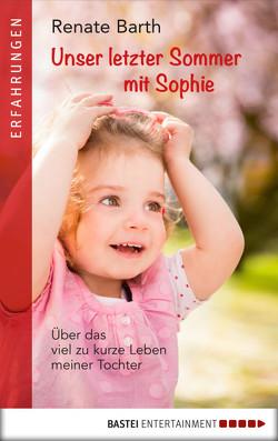 Unser letzter Sommer mit Sophie von Barth,  Renate