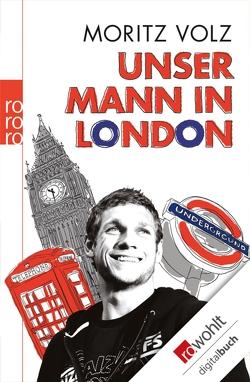 Unser Mann in London von Volz,  Moritz