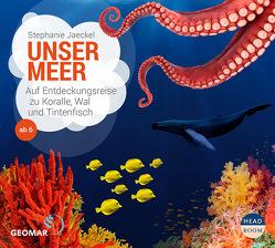 Unser Meer – Kimmo und Saki entdecken die Unterwasserwelt von Jaeckel,  Stephanie