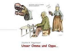 Unser Omma und Oppa… von Niggemeyer,  Jori