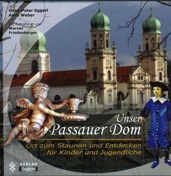 Unser Passauer Dom von Diözese Passau