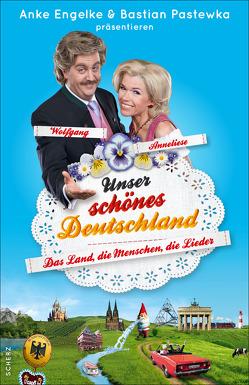 Unser schönes Deutschland präsentiert von Anke Engelke und Bastian Pastewka von Geletneky,  Chris, Werner,  Mark