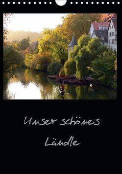 Unser schönes Ländle (Wandkalender 2019 DIN A4 hoch) von Huschka,  Klaus-Peter