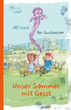 Unser Sommer mit Geist von Gustavsson,  Per, Kicherer,  Birgitta, Stark,  Ulf