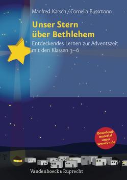 Unser Stern über Bethlehem von Bussmann,  Cornelia, Karsch,  Manfred