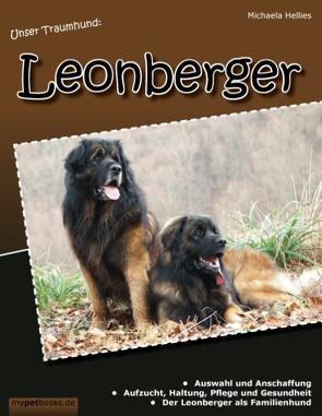 Unser Traumhund: Leonberger von Hellies,  Michaela