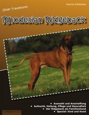 Unser Traumhund: Rhodesian Ridgeback von Kelabessa,  Sascha