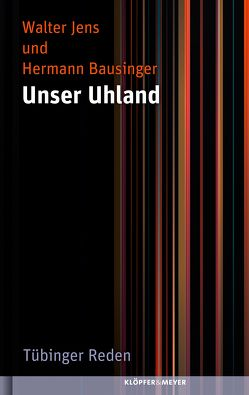 Unser Uhland von Bausinger,  Hermann, Jens,  Walter