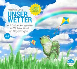 Unser Wetter von Kamphans,  Simon, Lang,  Matthias