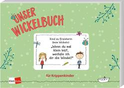 Unser Wickelbuch für Krippenkinder