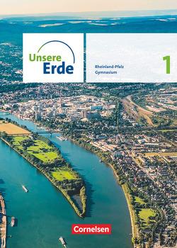 Unsere Erde – Ausgabe Rheinland-Pfalz 2022 – Sekundarstufe I – Band 1