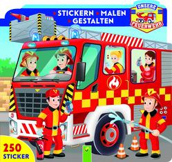 Unsere Feuerwehr – Stickern • Malen • Gestalten von Gianno,  Tommaso