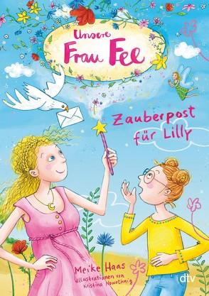 Unsere Frau Fee – Zauberpost für Lilly von Haas,  Meike, Nowothnig,  Kristina