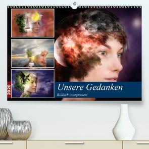 Unsere Gedanken Bildlich interpretiert (Premium, hochwertiger DIN A2 Wandkalender 2020, Kunstdruck in Hochglanz) von Gaymard,  Alain