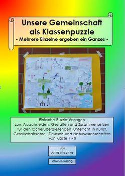 Unsere Gemeinschaft als Klassenpuzzle – Mehrere Einzelne ergeben ein Ganzes – von Nitschke,  Anke