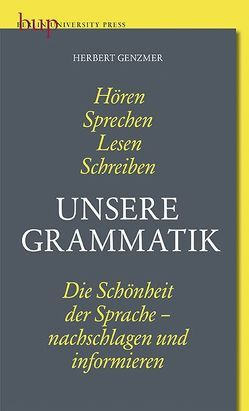 Unsere Grammatik von Genzmer,  Herbert