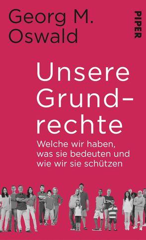 Unsere Grundrechte von Oswald,  Georg M.