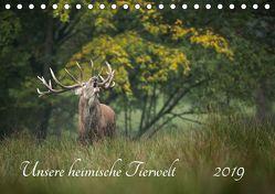 Unsere heimische Tierwelt (Tischkalender 2019 DIN A5 quer) von Reibert,  Björn