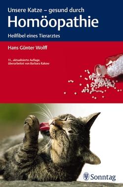Unsere Katze – gesund durch Homöopathie von Wolff,  Hans Günter