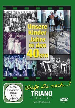 Unsere Kinder-Jahre in den 40ern