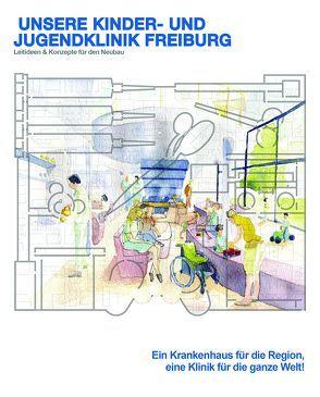 Unsere Kinder- und Jugendklinik Freiburg von Koppen,  Gemma, Vollmer,  Tanja