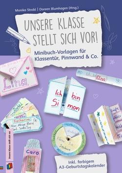 Unsere Klasse stellt sich vor! Minibuch-Vorlagen für Klassentür, Pinnwand & Co. von Doreen,  Blumhagen, Strobl,  Monika
