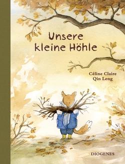 Unsere kleine Höhle von Claire,  Céline, Leng,  Qin, Schulz,  Oliver Ilan