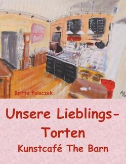 UNSERE LIEBLINGS TORTEN von Poloczek,  Britta