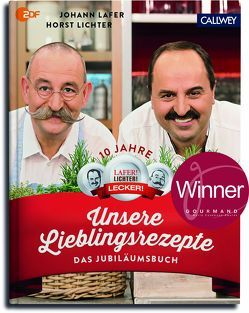 Unsere Lieblingsrezepte von Lafer,  Johann, Lichter,  Horst