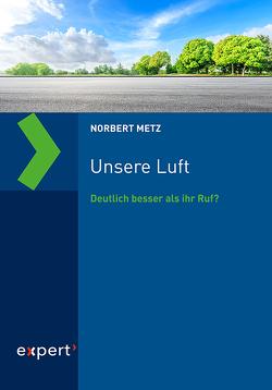 Unsere Luft von Metz,  Norbert