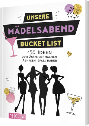 Unsere Mädelsabend Bucket List von Sänger,  Jana