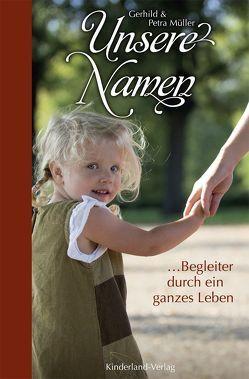 Unsere Namen von Müller,  Gerhild, Müller,  Petra