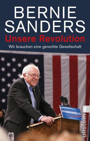 Unsere Revolution von Born,  Frank, Genschow,  Karen, Sanders,  Bernie, Schmidt,  K.-D.