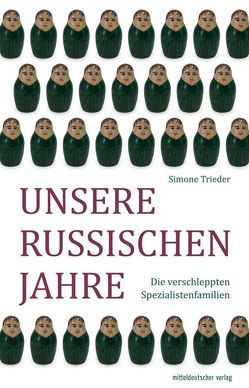 Unsere russischen Jahre von Trieder,  Simone