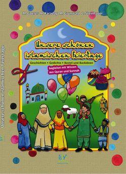 Unsere schönen islamischen Feiertage von Goeres,  M., Kardag,  N., Steinhauer,  C.