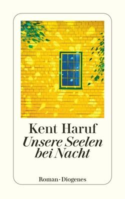 Unsere Seelen bei Nacht von Haruf,  Kent, pociao
