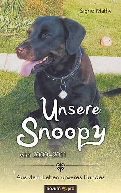 Unsere Snoopy von 2000–2011 von Mathy,  Sigrid