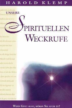 Unsere spirituellen Weckrufe von Klemp,  Harold