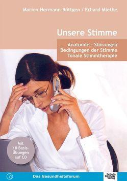 Unsere Stimme von Hermann-Röttgen,  Marion, Miethe,  Erhard