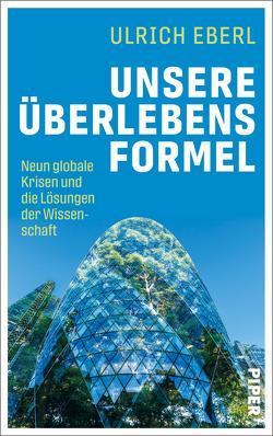 Unsere Überlebensformel von Eberl,  Ulrich