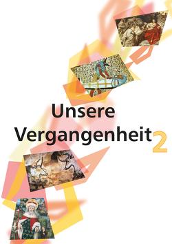 Unsere Vergangenheit 2 von Maukner,  Benedikt