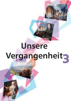 Unsere Vergangenheit 3 von Maukner,  Benedikt