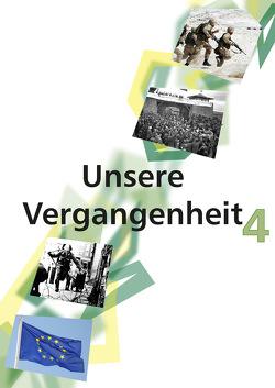 Unsere Vergangenheit 4 von Maukner,  Benedikt