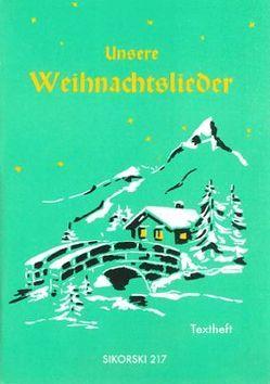 Unsere Weihnachtslieder von Werner,  Gerd
